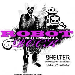 Robot Rock (at Shelter)